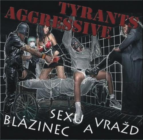 BLP 197 AGGRESSIVE TYRANTS