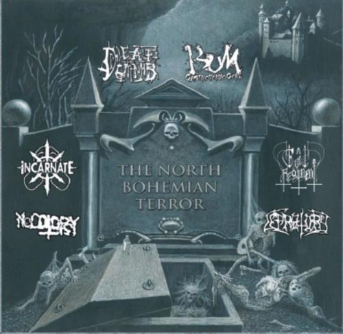 BLP 252 DEAF & DUMB / BUM / INCARNATE / NECOTOPSY / EVIL REGIMENT / LEPRATORY - The North Behemian Terror