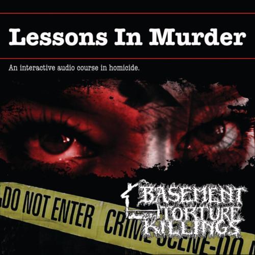 BLP 266 BASEMENT TORTURE KILLINGS - Lessons In Murder CD